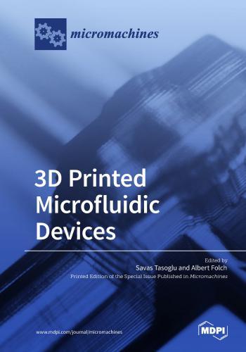 كتاب 3D Printed Microfluidic Devices  P_3_d_10