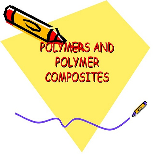 محاضرة بعنوان Polymers and Composites  P_a_c_10