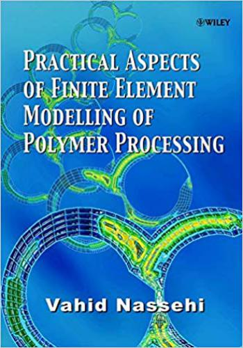 كتاب Practical Aspects of Finite Element Modelling of Polymer Processing P_a_f_10