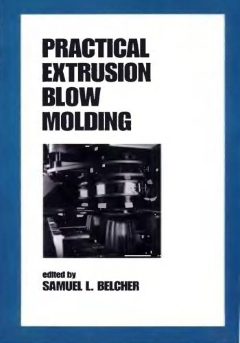 كتاب Practical Extrusion Blow Molding  P_e_b_10
