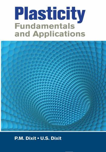 كتاب Plasticity Fundamentals and Applications  P_f_a_10