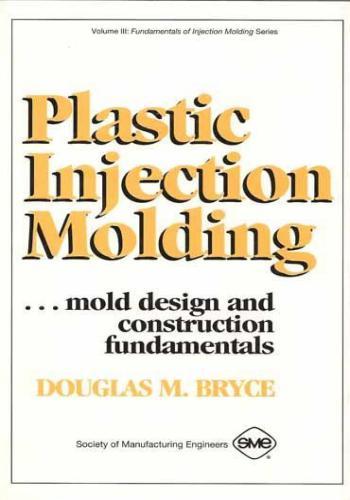 كتاب Plastic Injection Molding Volume III  P_i_m_10