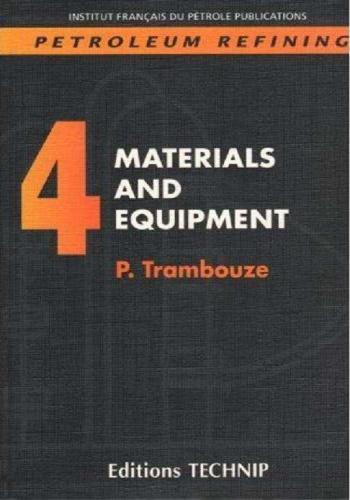 كتاب Petroleum Refining 4 - Materials and Equipment  P_r_4_10