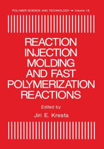 كتاب Reaction Injection Molding and Fast Polymerization Reactions  R_i_m_10