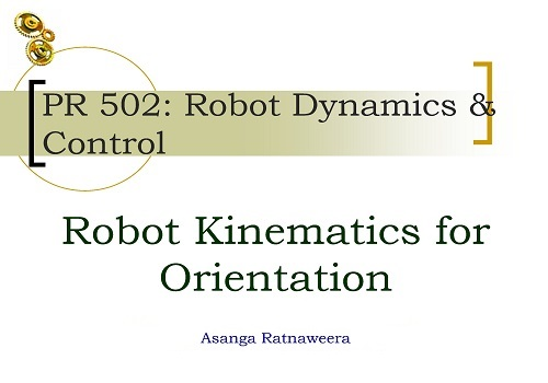 محاضرة مبسطة بعنوان Robot Dynamics & Control R_k_f_10