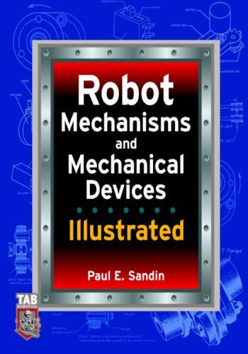 كتاب Robot Mechanisms and Mechanical Devices Illustrated R_m_a_11