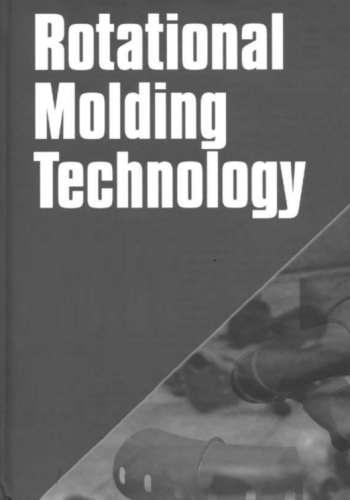 كتاب Rotational Molding Technology  R_m_t_10
