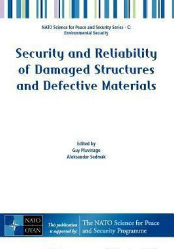 كتاب Security and Reliability of Damaged Structures and Defective Materials  S_a_r_11