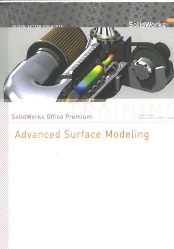 كورس شرح برنامج سوليدوركس للسطوح المتقدم - Solidworks - Advanced Surface Modeling - Training Manual  S_a_s_19