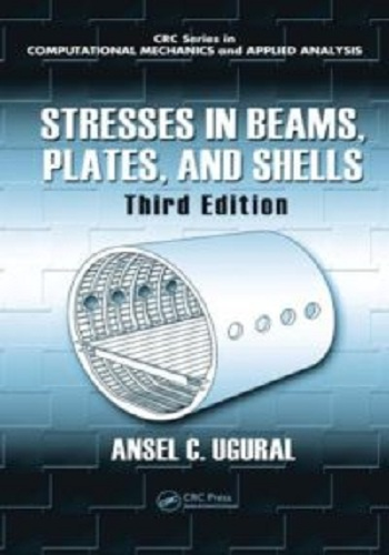 كتاب Stresses in Beams, Plates, And Shells - 3rd Edition - Ansel C. Ugural S_b_p_10