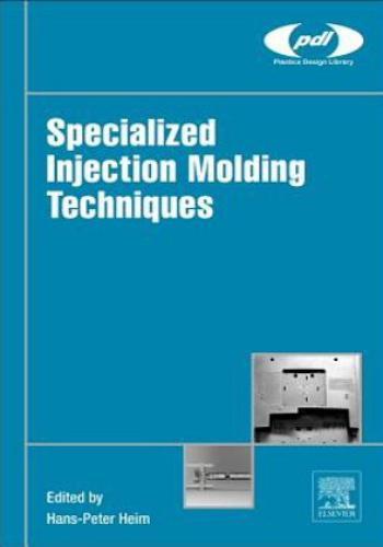كتاب Specialized Injection Molding Techniques  S_i_m_11