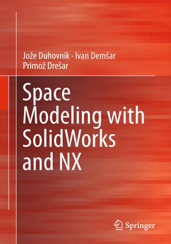 كتاب Space Modeling with SolidWorks and NX  S_m_w_10