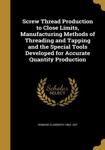 كتاب Screw Thread Production to Close Limits  S_t_p_12