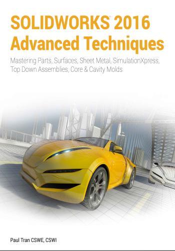 كتاب SOLIDWORKS 2016 Advanced Techniques  S_w_1610
