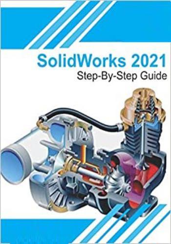 كتاب SolidWorks 2021 - Step By Step Guide S_w_2_10