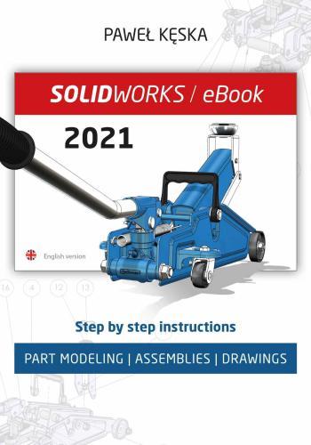 كتاب SOLIDWORKS 2021 - Part Modeling, Assemblies, Drawings S_w_2_15