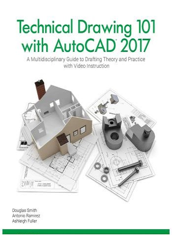 كتاب Technical Drawing 101 with AutoCAD 2017  T_d_1_12