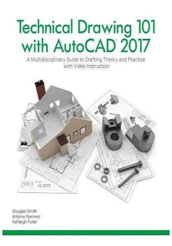 كتاب Technical Drawing 101 with AutoCAD 2017  T_d_1_12