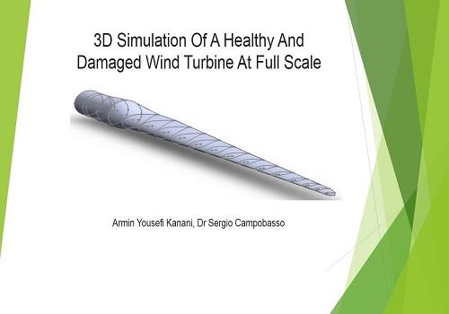 محاضرة بعنوان 3D Simulation Of A Healthy And Damaged Wind Turbine At Full Scale  T_d_a_13