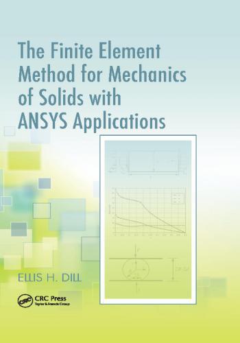 كتاب The Finite Element Method for Mechanics of Solids with ANSYS Applications  T_f_e_10