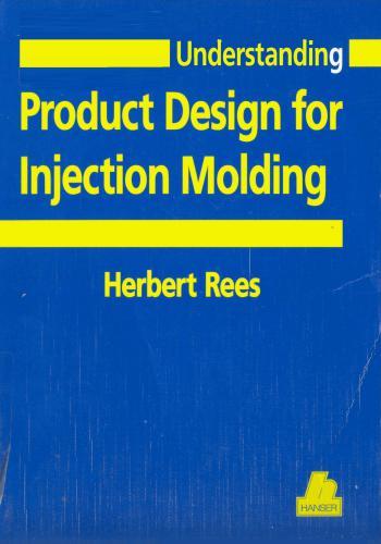 كتاب Understanding Product Design For Injection Molding  U_p_d_10