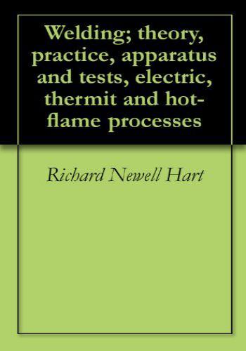 كتاب Welding Theory, Practice, Apparatus And Tests  W_t_p_10