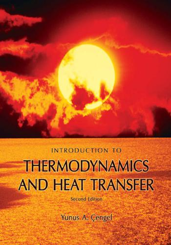 كتاب Introduction to Thermodynamics and Heat Transfer Y_a_c_21