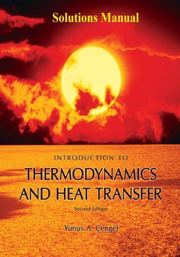 حل كتاب Solutions Manual for Introduction to Thermodynamics and Heat Transfer  Y_a_c_22