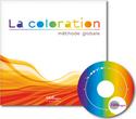 La cloloration: méthode globale