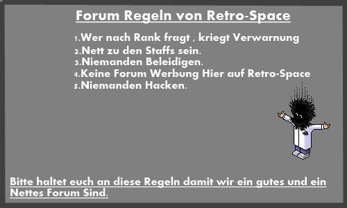 retroz.forumieren.com unser neues forum Regeln10