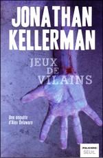 [Kellerman, Jonathan] Alex Delaware - Tome 23: Jeux de vilains Jeux_d10
