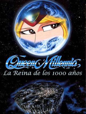 [Serie Anime]1000-Year Queen / Queen Millennia + [Pelicula] 48711