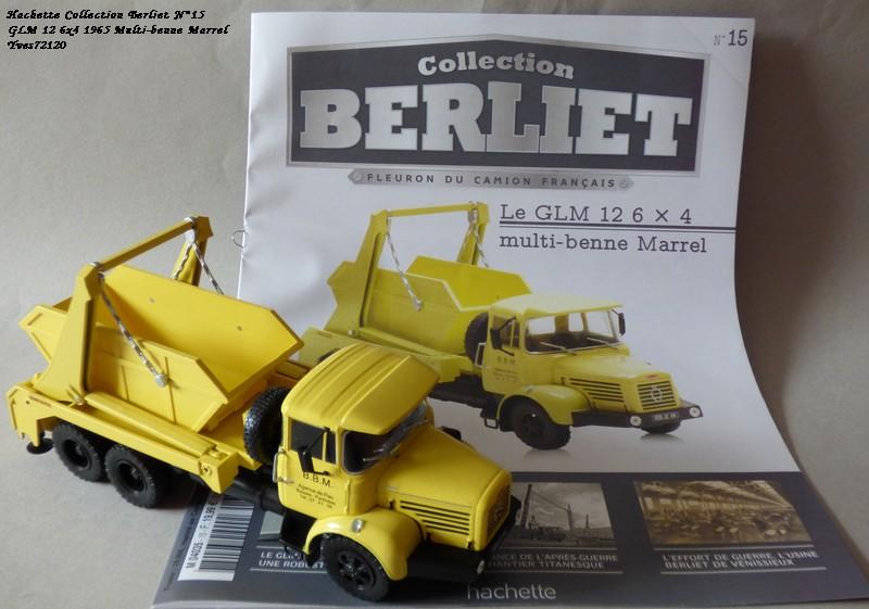 """N°15 - Berliet GLM 12 6x4 1965 """"Multi-benne Marrel"""" Hache113"""