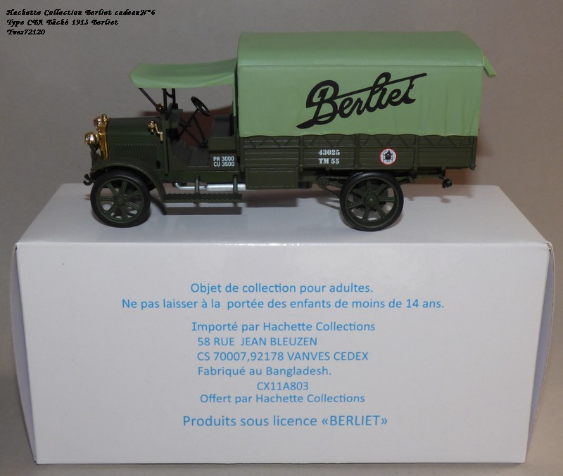 "N°00 - cadeau 4 Berliet Type CBA 1913 bâché  ""Berliet""   Hache122"
