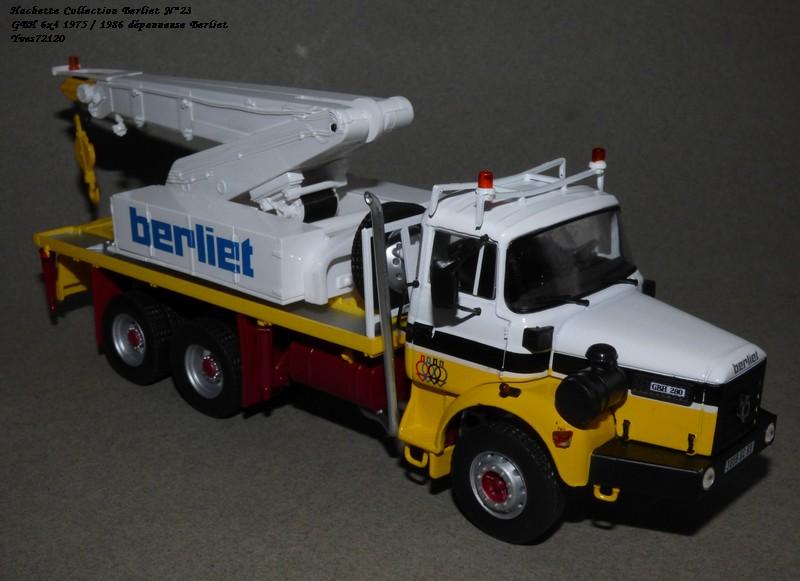 N°23- Berliet GBH 280 6 X 4  Dépanneuse Berliet  1975 / 1986  Hache175