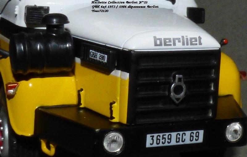 N°23- Berliet GBH 280 6 X 4  Dépanneuse Berliet  1975 / 1986  Hache184