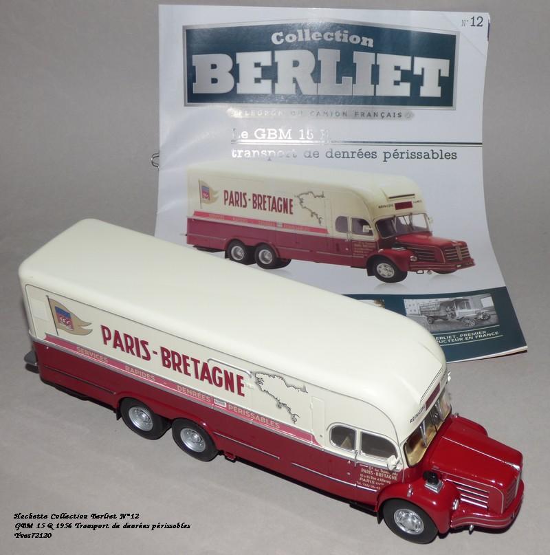 N°12- Berliet GBM 15 R Transport de denrées périssables - Page 2 Hachet87