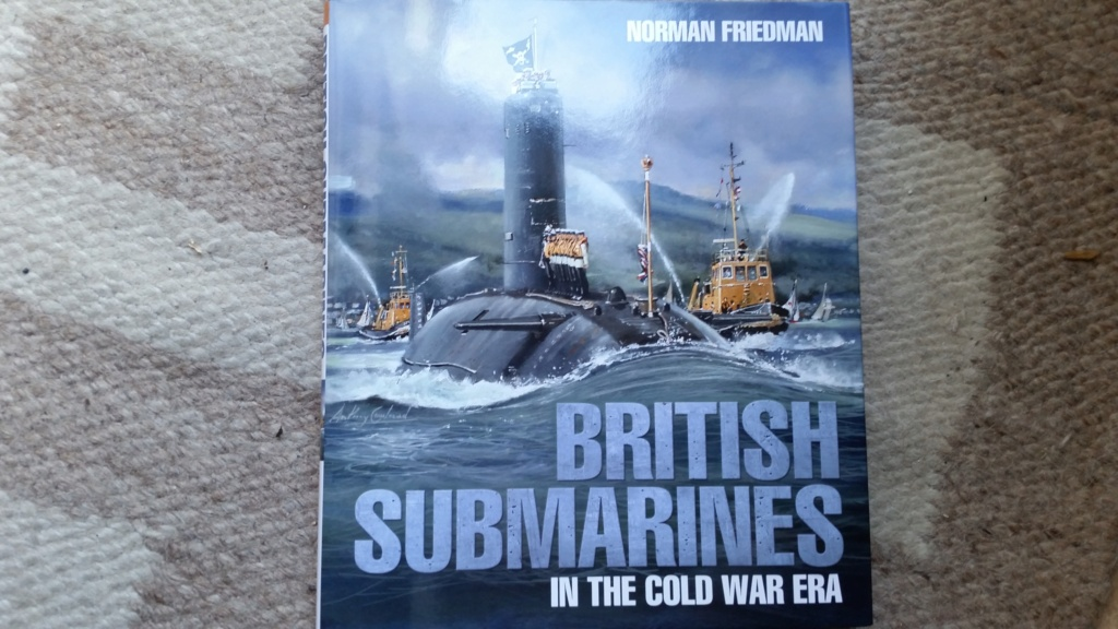 """""""British Submarines in the Cold War Era.""""  by Norman Friedman  20210812"""