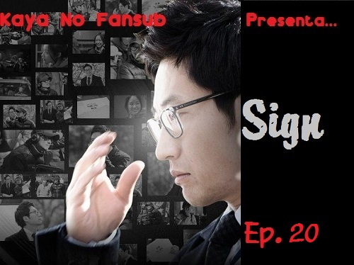 Sign ----> Episodio Final 2010