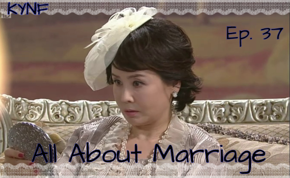 All about marriage ----> Ep 37  Vlcsna10
