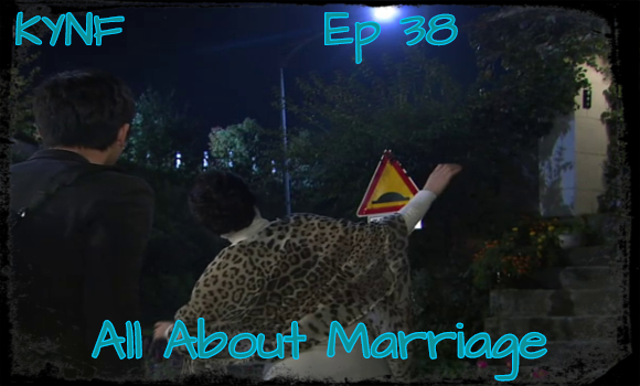 All about marriage ----> Ep 38 Vlcsna11