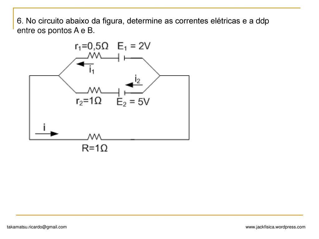 UFSCAR - No circuito da figura, ache a ddp. Slide_10