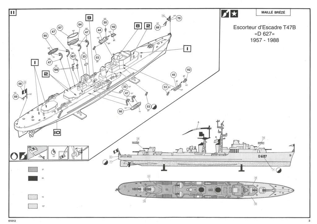 Escorteur d Escadre T 47 B MAILLE BREZE 1/400ème Réf 61012 Notice Helle957