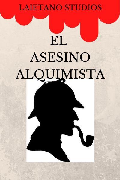 "AVANCE DE ""EL ASESINO ALQUIMISTA"" Poster11"