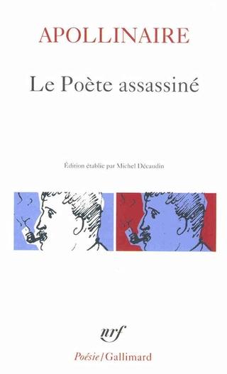 Le Poète assassiné / Guillaume APOLLINAIRE Apolli10