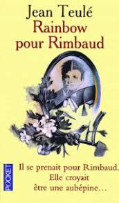 RAINBOW POUR RIMBAUD (Jean TEULE) Rainbo10