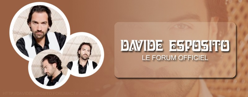 Davide Esposito - Le forum Officiel