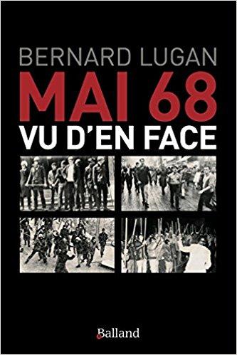 MAI 68 VU D'EN FACE de Bernard LUGAN et son interview 1_mai_10
