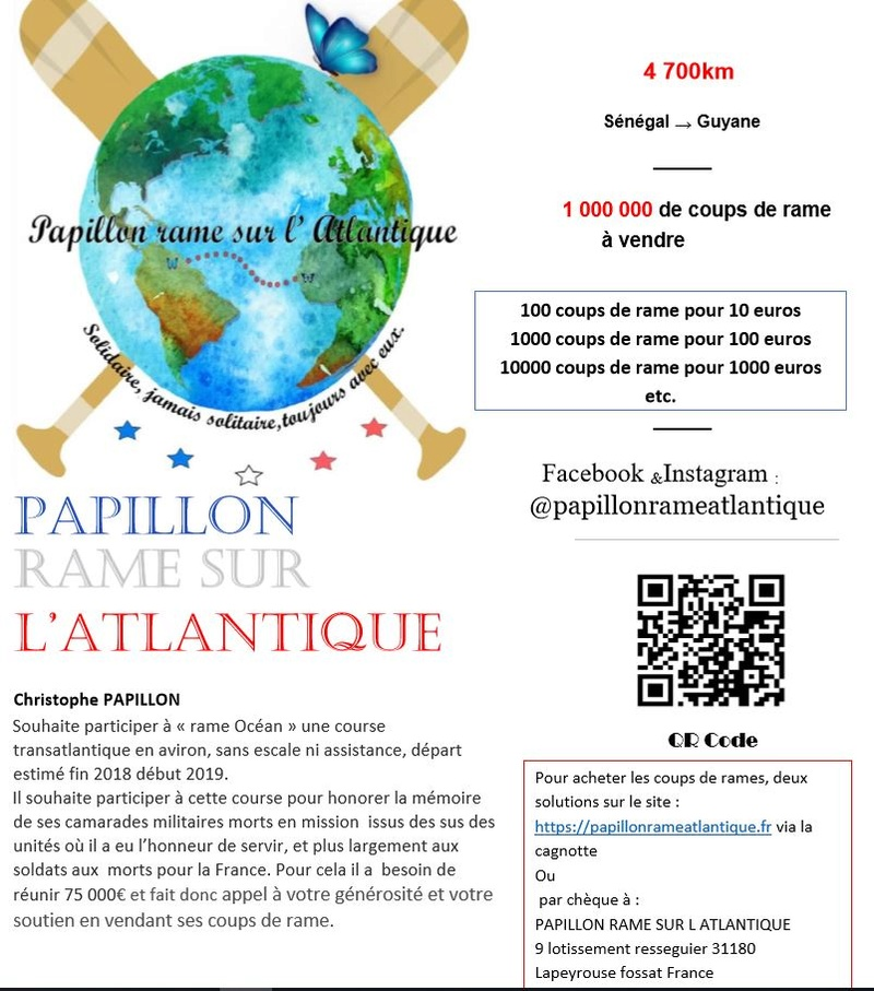 Notre frère d'armes, PAPILLON se prépare, en 2018-2019, à relever le défi de traverser l'atlantique à la rame en partant de Dakar pour arriver à Cayenne soit 4700km. Course11