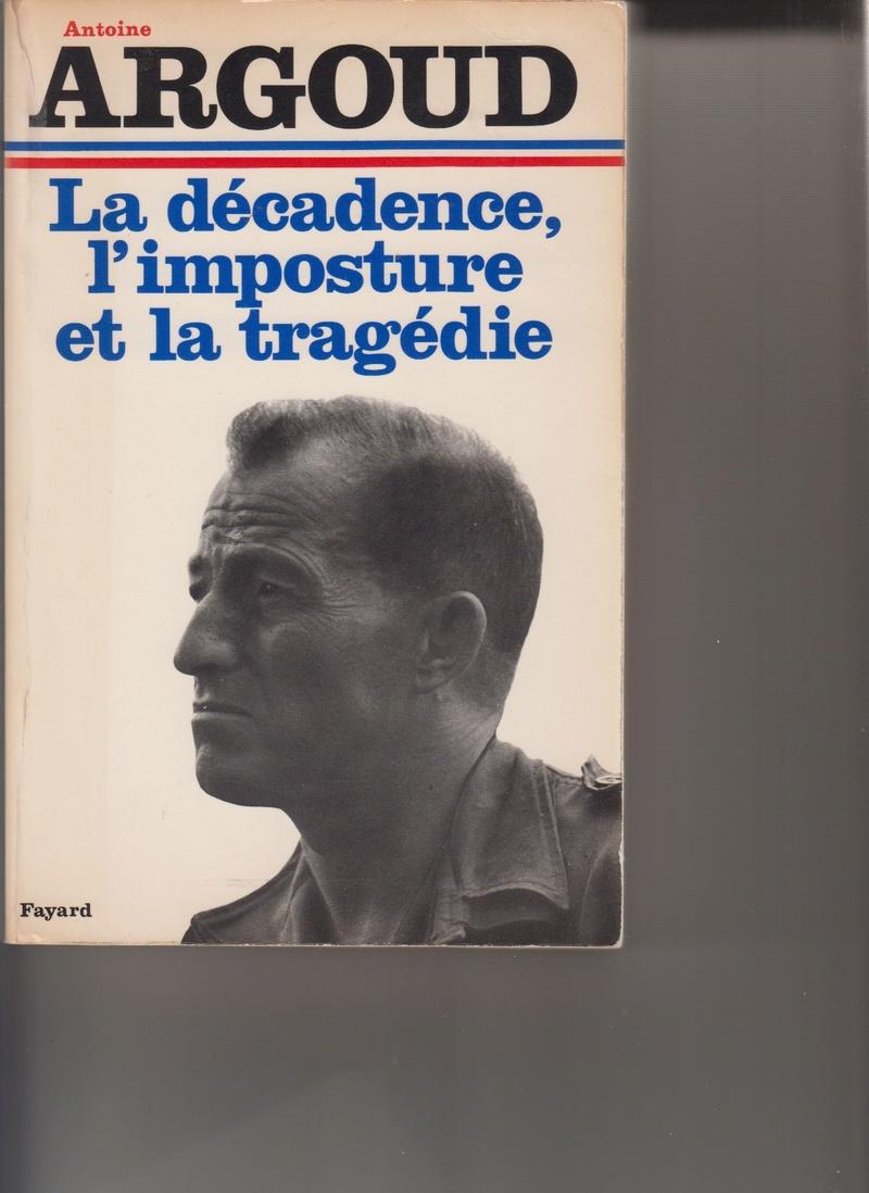 Colonel Antoine ARGOUD, il n'était para, mais quelle trempe!!!! Numyri12